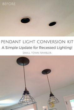 Convert Can Light To Pendant How To Easily Convert A Recessed Can Light To A Pendant Light