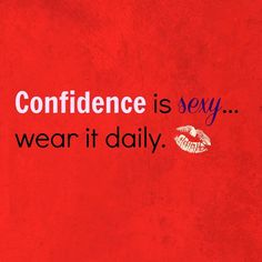 Confidence is sexy. Wear it daily! #women #pencilmein #makeup