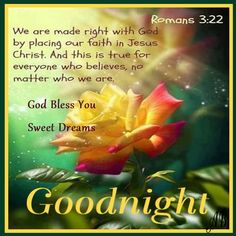 Goodnight Romans 3:22 Coffee time with Friends