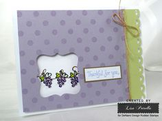 Thankful for you card created by Lisa Petrella usining DeNami Design stamps