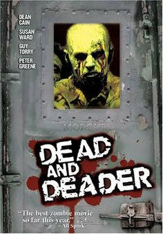 Dead and Deader DVD ~ John Billingsley,   A Special Forces officer becomes a human/zombie hybrid and must stop the deadly spread of an infection which threatens to turn the entire human population of the planet into flesh-craving zombies.