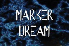 Marker Dream Font  by Nadia Vishnia on @creativemarket