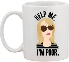 Help Me I'm Poor Mug #NYLONshop http://shop.nylon.com/collections/whats-new/products/help-me-im-poor-mug
