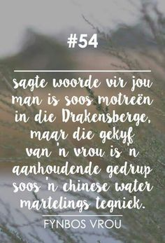 Fynbos Vrou Afrikaanse Quotes, Godly Marriage, Special Words, Morning Quotes, Beautiful Words, Qoutes, Inspirational Quotes, Thoughts, Sayings