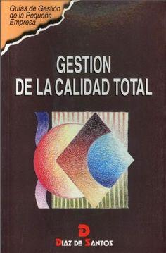 ACTUALIZACIÓN !!- Gestión de la Calidad Total - Gestión pequeñas Empresas - PDF - Español  http://helpbookhn.blogspot.com/2014/01/descargar-libro-completo-de-gestion-de.html