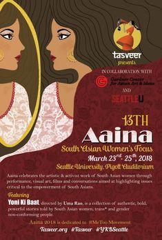#Aaina - 13th South Asian Women Focus Schedule-Fri, 23 Mar 2018 - Sun, 25 Mar 2018 9:00 am to 10:00 pm Venue -Seattle University 901 12th Avenue Seattle, WA 98012 https://www.eknazar.com/Events/viewevent-id-121342/aaina-_-13th-south-asian-women-focus.htm