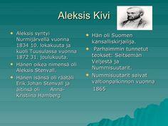 Aleksis kivi by Mikko Siitonen via slideshare Finnish Language, Teacher, Books, Historia, Professor, Libros, Book, Book Illustrations