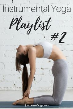 Instrumental Yoga Playlist #2