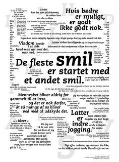 Smil plakaten er gode udpluk fra bogen Visdomsord er fyldt med mere end Wise Quotes, Inspirational Quotes, Wall Decor Quotes, Inspire Me, Wise Words, Knowledge, Jokes, Positivity, Messages