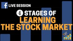There are 4 stages of learning anything. How do these apply to learning about the stock market? In this live Facebook session, I break it down.