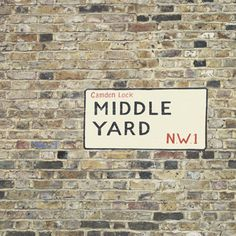 Middle Yard - 8x8 Fine Art Photograph - London Home Decor Camden Lock Street Sign British Typography Lettering Wall Art