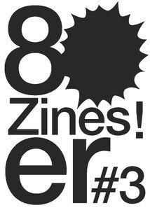 zines#three – die frühen 80er, zentralinstitut für kunstgeschichte, münchen