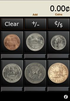 Money Counting Calculator ($0.99) The popular Money Counting Calculator uses realistic coin buttons for the penny, nickel, dime, quarter, half dollar, and coin dollar. Additionally, the Money Counting Calculator uses doll buttons for the one-dollar bill, five-dollar bill, ten-dollar bill, twenty-dollar bill, fifty-dollar bill, and the one hundred dollar bill.