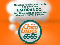 Campanha eleitoral para WEB criada para o Deputado Federal Chico Lopes.
