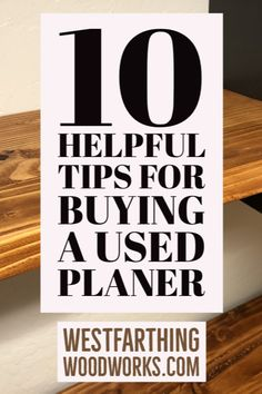 This is how you buy a used planer and get the most form your purchase. There are a few things to know, and you can get one of these awesome tools in your shop for a super deal without being taken advantage of.