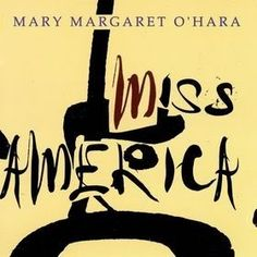 Each Sunday, Pitchfork takes an in-depth look at a significant album from the past, and any record not in our archives is eligible. Today we explore the ecstatic songs on Mary Margaret O'Hara's cult hit Miss America. Still Love Her, My Love, Wolf Parade, Now Magazine, Mary Margaret, Miss America, Make You Cry, Album Releases, Debut Album