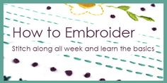 I have had so many people comment on social media about wanting to learn embroidery. Embroidery is a great addition to sewing and quilting or as project on it's