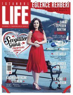 Istanbul Life - February 2014 : *EZGİ MOLA'YLA HİSAR'DA *SEMT SEMT COŞALIM *HAVADAN İSTANBUL
