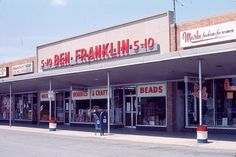 #5:  Ben Franklin 5-10 Was Everything:  We loved going to these stores.  They had just about anything and everything you could think of.