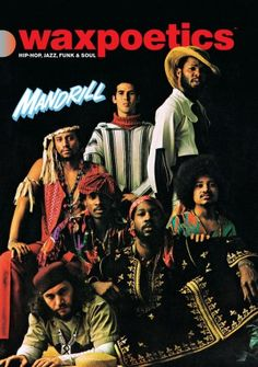 MANDRILL - A '60's & '70's band fusing funk, calypso, jazz and rock.