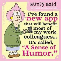 Aunty Acid #bitchy