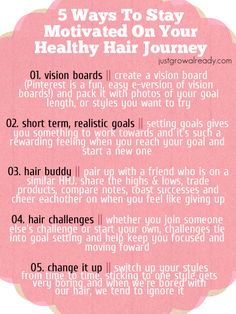 5 Ways To Stay Motivated On Your Healthy Hair Journey by Just Grow Already! blog