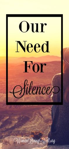 In this digital age, we are surrounded by constant noise: screens, email, and social media. How well do we recognize our need for silence? How To Have A Good Morning, Good Morning Girls, Every Mom Needs, 1 Kings, Biblical Inspiration, Broken Relationships, Love The Lord, Christian Parenting, Godly Woman