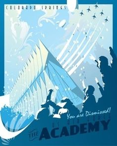 """Check out these stunning """"Air Force Academy"""" vintage style military aviation travel poster art found exclusively at - Squadron Posters! Air Force Symbol, Second Lieutenant, Air Force Academy, Coastal Colors, Military Academy, Us Air Force, Best Places To Travel, Summer Travel, Armed Forces"""