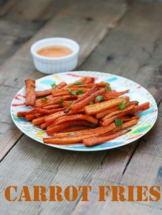 Carrot fries recipe. Please repin!  Cut 10 carrots in fry shapes. Toss with a little olive oil, salt, and hot pepper. Bake at 425 for 15 minutes on one side. Flip and bake for another 10 to 15 minutes on the other side.