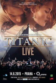 TITANIC LIVE Titanic, Orchestra, Event Ticket, Entertaining, Live, Concert, Movies, Movie Posters, Films
