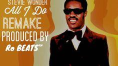 """Stevie Wonder Sample Beat  """"All I Do"""" ( Prod By Ro BEATS )"""