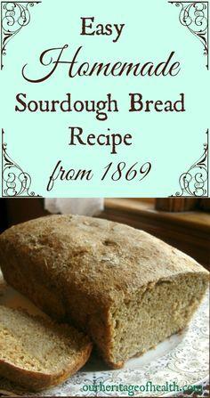 Easy homemade sourdough bread recipe from 1869 | ourheritageofhealth.com