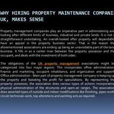 WHY HIRING PROPERTY MAINTENANCE COMPANIESUK, MAKES SENSEProperty management companies play an imperative part in administering andlooking after different ki. http://slidehot.com/resources/why-hiring-property-maintenance-companies-uk-makes-sense.61072/