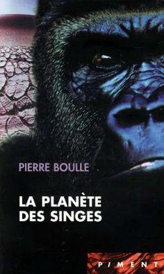 La Planète des Singes de Pierre Boulle