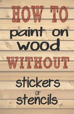 How to paint letters and words on wood without needing stencils or stickers. - How to paint letters and words on wood without needing stencils or stickers. Making those professi - Painted Letters, Painted Signs, Diy Wood Projects, Woodworking Projects, Vinyl Projects, Woodworking Furniture, Woodworking Plans, Popular Woodworking, Wood Crafts Furniture