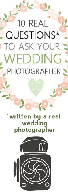 *click here* for REAL questions to ask your wedding photographer, written by a real wedding photographer!!!