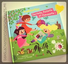 Livres jeunesse - livres sonores - Drolalire - Dentelle, Paillette et Chaussette - Editions Gründ - revisite conte de fée - princesse - dragon - histoire