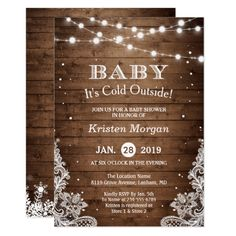 Baby Its Cold Outside Rustic Winter Baby Shower Invitation by CardHunter This Baby it's cold outside winter rustic babyshower invitation is perfect for you. Lace Wedding Invitations, Christmas Party Invitations, First Birthday Invitations, Rustic Invitations, Baby First Birthday, Baby Shower Invitations, Birthday Fun, Winter Birthday, Wedding Card