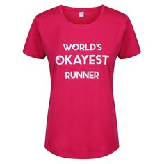 """Pink """"World's Okayest Runner"""" Technical T-Shirt Compression Vest, Mens Measurements, Slogan Tops, Fabric Tape, Collar And Cuff, Sleeve Designs, Skin Tight, Running Shorts, Workout Tops"""