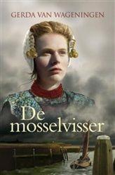 De mosselvisser http://www.bruna.nl/boeken/de-mosselvisser-9789020532333