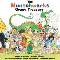 The Munschworks Grand Treasury. The best of Robert Munch's books. I love sharing these with my daughter!