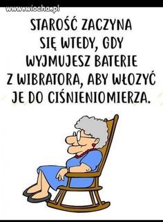 Starość to wymiana baterii Mommy Quotes, Funny Quotes, Funny Images, Funny Pictures, Weekend Humor, Morning Blessings, More Than Words, Man Humor, Spiritual Quotes