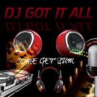 Visit DJGOTITALL on SoundCloud