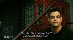Mr Robot summing me up.