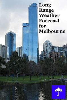 Plan your #Melbourne #Vacation now.  Free Long Range #Weather Forecast.