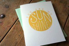 You Are My Sunshine Valentine Letterpress by cottonflowerpress, $4.75