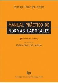 Manual práctico de normas laborales / Matías Pérez del Castillo