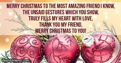 Christmas Messages for Friends Christmas Messages For Friends, Merry Christmas My Friend, Christmas Quotes, Christmas Wishes, Christmas And New Year, Thanks My Friend, Lucky To Have You, To Strive, Stay Happy