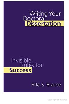 """Read """"Writing Your Doctoral Dissertation Invisible Rules for Success"""" by Rita S. Brause available from Rakuten Kobo. Increasing numbers of adults are enroling in doctoral programmes, but their earlier college lives often do not prepare t. Academic Essay Writing, Research Writing, Thesis Writing, Essay Writer, Writing Help, Research Paper, Writing Tips, Dissertation Writing Services, Evernote"""