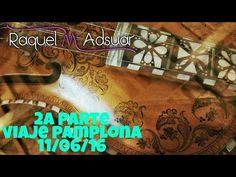 Encuentro Asociación San Fermín. Encajeras de Navarra 2ª PARTE Raquel M. Adsuar - YouTube